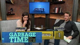 Is This A Thing: Dan Soder and Katie Nolan