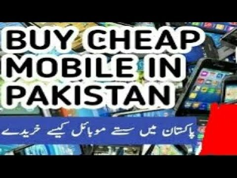 How to buy cheap mobiles in Pakistan online