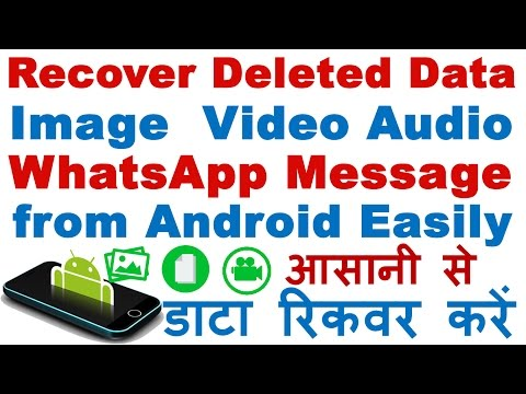How to Recover Deleted Files From Android Phone (Whatsapp /Messages / Images / Video / Audio / etc )