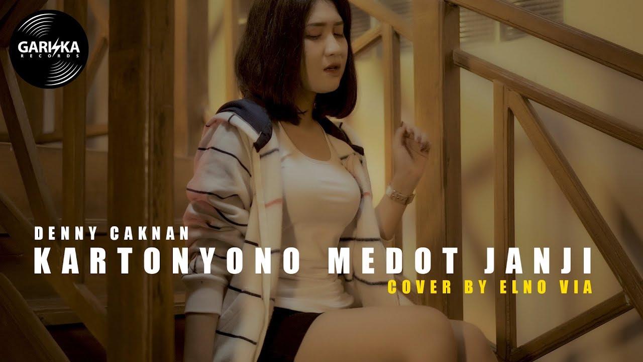 "Download KARTONYONO MEDOT JANJI "" Reggae SKA Version "" by ELNO VIA (Cipt. DENNY CAKNAN) MP3 Gratis"