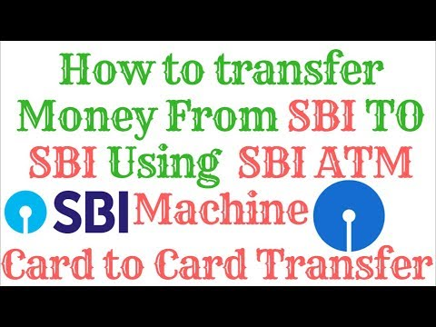 How to transfer Money from SBI to SBI using ATM. Card to Card Transfer