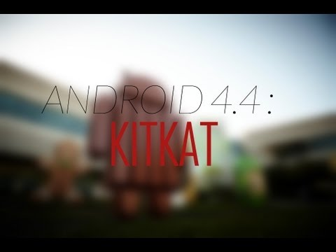 Android 4.4 KitKat Update!
