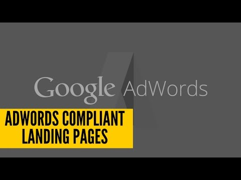 How To Build An AdWords Compliant Landing Page
