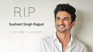 Tribute to Sushant Singh Rajput 1986-∞ | Khairiyat