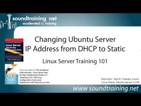 How to Change Ubuntu Server Address From DHCP to Static: Linux Server Training 101