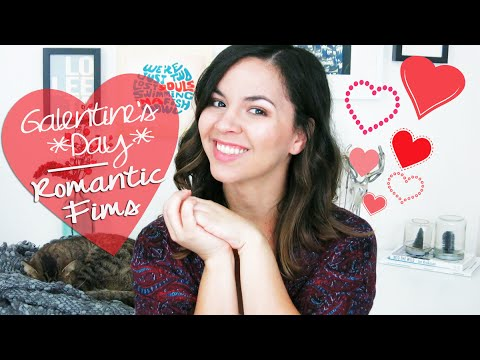 My Favorite Romantic Movies | GALENTINE'S DAY COLLAB