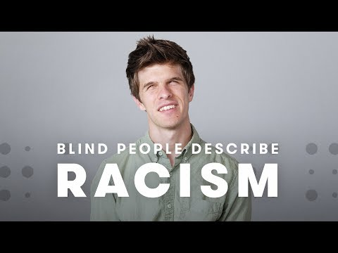 Blind People Describe Racism | Blind People Describe | Cut