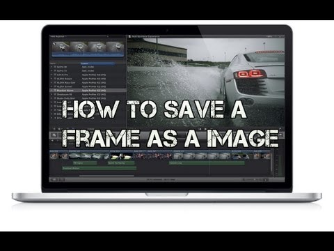 How To Save a Frame As a Image in Final Cut Pro X