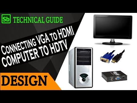 Connecting Computer (VGA) to TV (HDMI)