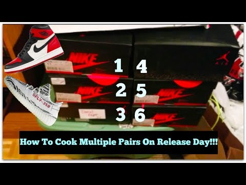 How To Cook Multiple Pairs On Release Day!!! | Yeezys, Jordans, Hype Sneakers