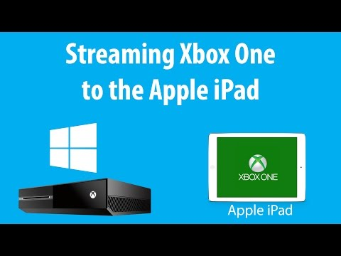 Stream Xbox One to the iPad (Read Destription)