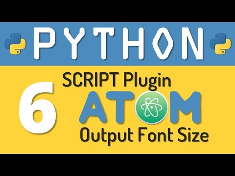 Python tutorial 6: Customize the Output console of Script Plugin in Atom Editor by Manish Sharma