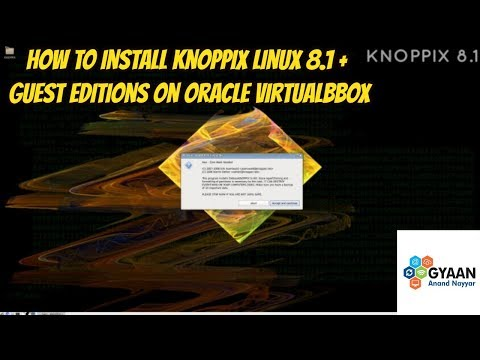 KNOPPIX 8.1 Installation + Guest Additions on Oracle VirtualBox [2018]