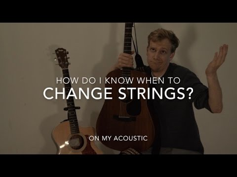 When Should You Change Strings?