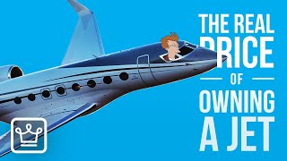 The REAL PRICE of Owning a Jet