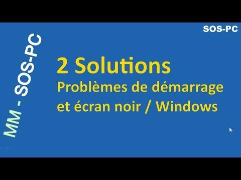 Résoudre les problèmes de démarrage ou écran noir sous Windows 10 et 8