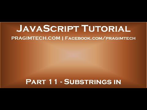 Substrings in JavaScript