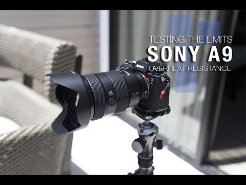 Stress Test: Trying to Overheat the Sony A9