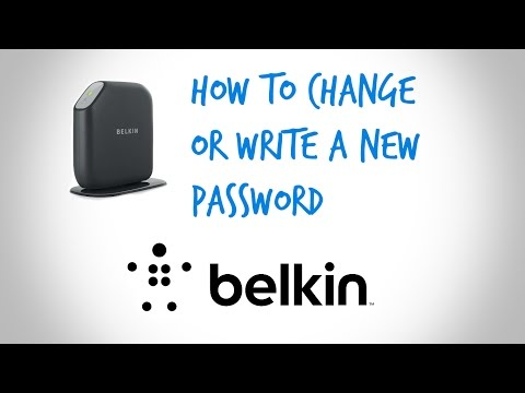 How To Change or Write a New Password on Any Belkin Router