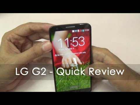 LG G2 Quick Review a Superb Android Smartphone