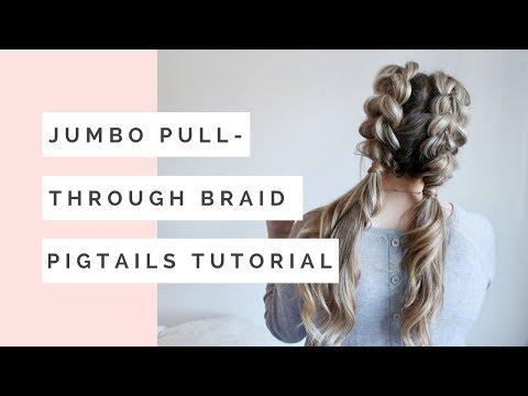 Jumbo Pull Through Braid Pigtails Tutorial