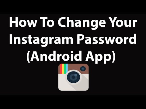 How To Change Your Instagram Password (Android App) ?