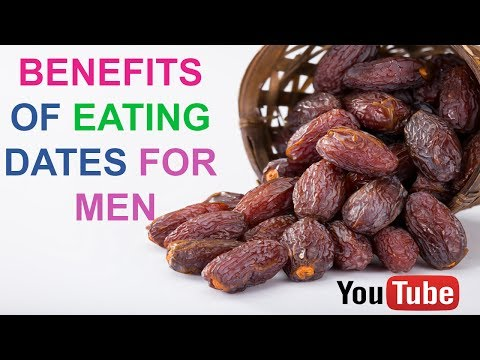 Benefits Of Eating Dates For Men | Benefits Of Eating Dates In The Morning -Health Benefits Of Dates