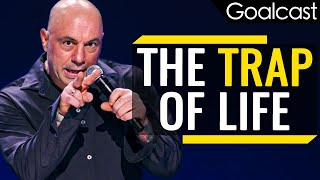 Don't Fall Into The Trap Of Life - Joe Rogan (Motivational Video)