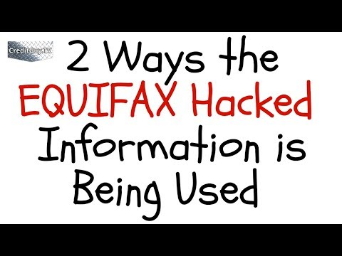 Here are two ways that the Equifax information could be used to hack a consumer's identity.