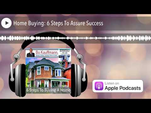 Home Buying: 6 Steps To Assure Success