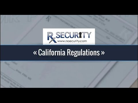 Rx Security - Regulations for California Prescription Pads and Rx Paper