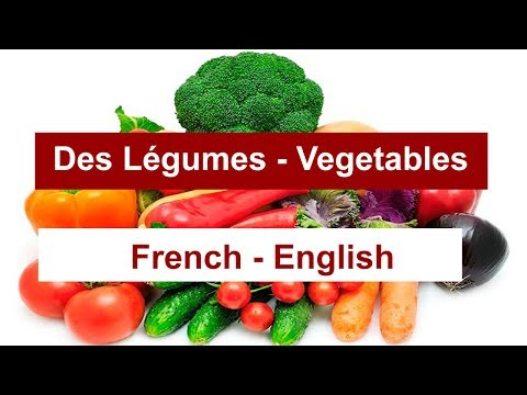 Vegetables in FRENCH. Learn how to pronounce the most common vegetables