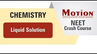 NEET 2020 Crash Course Vol.2 - Chemistry - Liquid Solution Lec-01