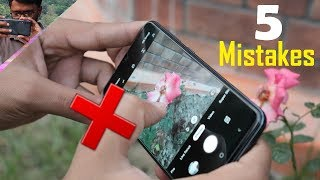 5 Mobile Camera Mistakes and Camera Tips for You 📷🔥
