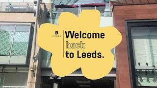 Leeds city centre re-opening | Welcome back to Leeds