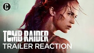 Tomb Raider Official Trailer #1 Reaction & Review