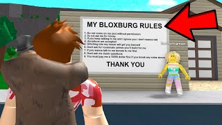 A POKE HATER Made BLOXBURG RULES.. and I BROKE ALL OF THEM! (Roblox)
