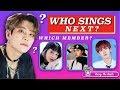 Who Sings Next?! #3  K-POP GAME 