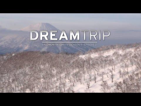 DreamTrip - Salomon Freeski TV S9 E02