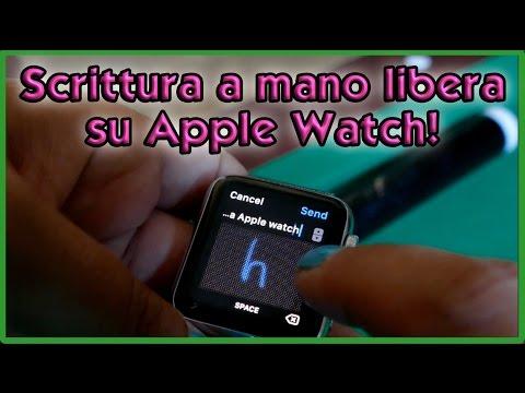 watch OS 3: come scrivere a mano libera su Apple Watch con Scribble!