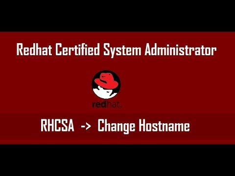 How to Change Hostname in centos 7, redhat 7 ,fedora , linux