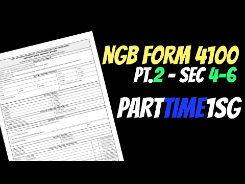 NGB FORM 4100 sec 4 6 & Career Advice - National Guard