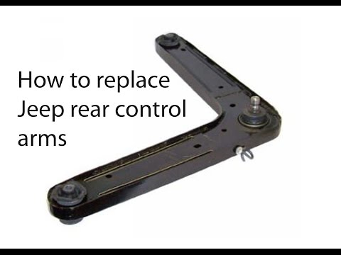 How replace Jeep rear control arms