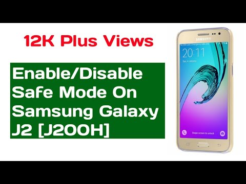Enable/Disable Safe Mode on SM Galaxy J2
