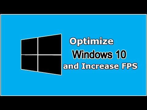 Optimize Windows 10 and Increase FPS - In Less Than 10 Minutes