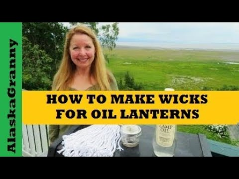 How to Make Wicks For Oil Lanterns