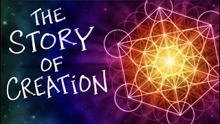 The Story of Creation Through Sacred Geometry