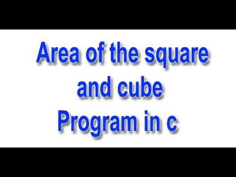 Program to find Square and Cube of Number in  c.