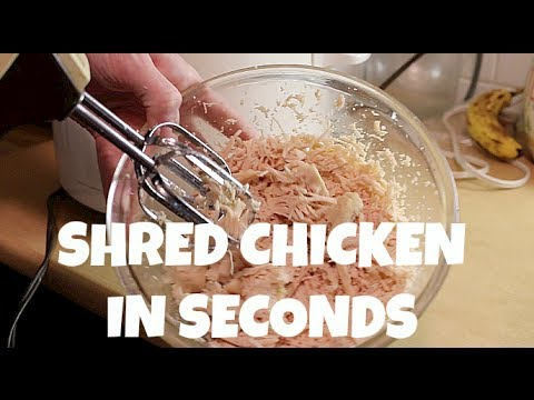 Shred Chicken in Seconds