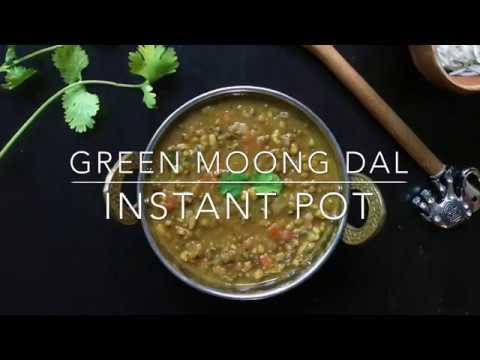 Green Lentils / Green Moong Dal - Instant Pot